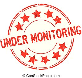 Grunge red under monitoring word with star icon rubber seal stamp on white background