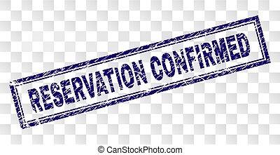 Grunge RESERVATION CONFIRMED Rectangle Stamp