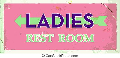 Grunge retro restroom metal sign. Ladies old board. Vintage poster with arrow. Old fashioned design.