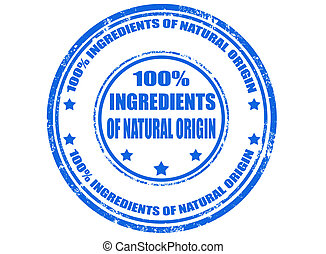 Grunge rubber stamp with text 100% ingredients of natural origin, vector illustration