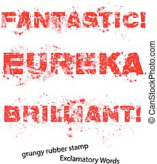 Grunge rubber stamp with text fantastic eureka brilliant ,vector illustration