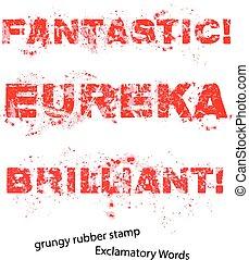 Grunge rubber stamp with text fantastic eureka brilliant ,vector illustration