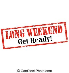 Long Weekend - Grunge rubber stamp with text Long Weekend, ...