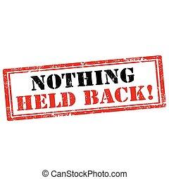 Nothing Held Back