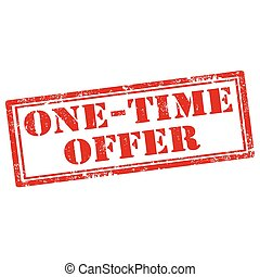 One-Time Offer - Grunge rubber stamp with text One-Time ...