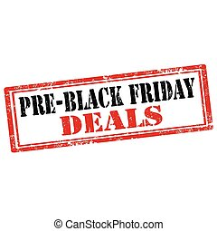 Pre-Black Friday - Grunge rubber stamp with text Pre-Black...