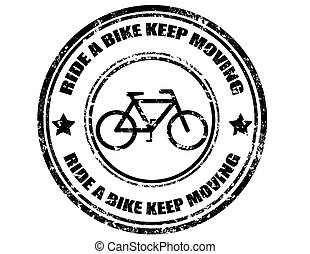Grunge rubber stamp with text Ride A Bike Keep Moving, vector illustration