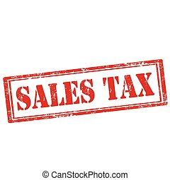 Sales Tax - Grunge rubber stamp with text Sales Tax, vector ...