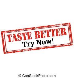 Taste Better
