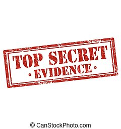 Grunge rubber stamp with text Top Secret-Evidence, vector illustration