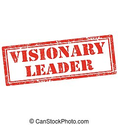 Visionary Leader - Grunge rubber stamp with text Visionary ...