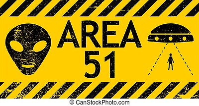 Grunge sign zone area 51 Nevada UFO, vector sign warning of alien abduction UFO