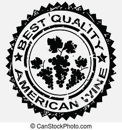 grunge, stämpel, kvalitet, etikett, för, amerikan, vin