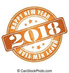 grunge, stamp., caucho, 2018, año, nuevo, feliz