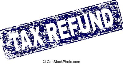 Grunge TAX REFUND Framed Rounded Rectangle Stamp