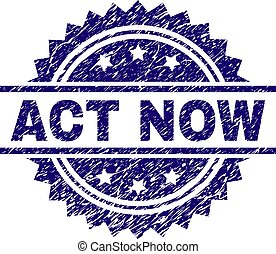 Grunge Textured ACT NOW Stamp Seal
