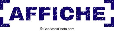 Grunge Textured AFFICHE Stamp Seal Between Corners - AFFICHE...