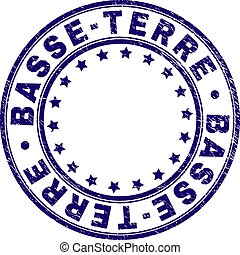 BASSE-TERRE stamp seal watermark with distress texture. Designed with circles and stars. Blue vector rubber print of BASSE-TERRE title with dirty texture.