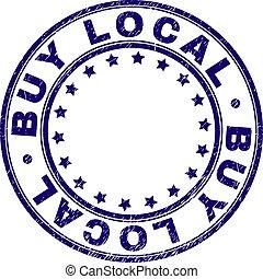 Grunge Textured BUY LOCAL Round Stamp Seal