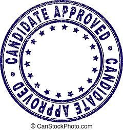 Grunge Textured CANDIDATE APPROVED Round Stamp Seal