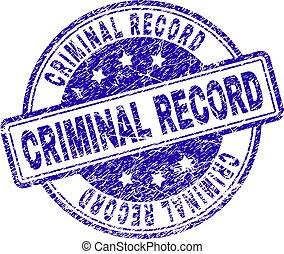 Grunge Textured CRIMINAL RECORD Stamp Seal