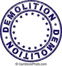 Grunge Textured DEMOLITION Round Stamp Seal