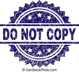 Grunge Textured DO NOT COPY Stamp Seal