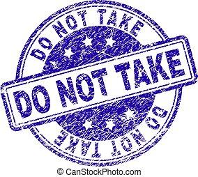 Grunge Textured DO NOT TAKE Stamp Seal