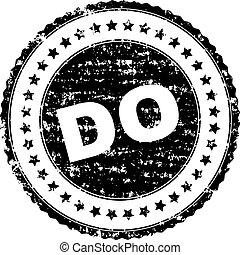 Grunge Textured DO Stamp Seal