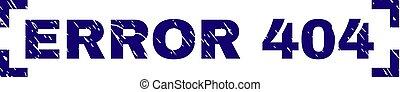 Grunge Textured ERROR 404 Stamp Seal Inside Corners