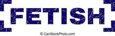 Grunge Textured FETISH Stamp Seal Inside Corners - FETISH...