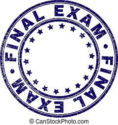 Grunge Textured FINAL EXAM Round Stamp Seal