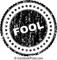Grunge Textured FOOL Stamp Seal