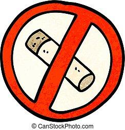 grunge textured illustration cartoon no smoking sign