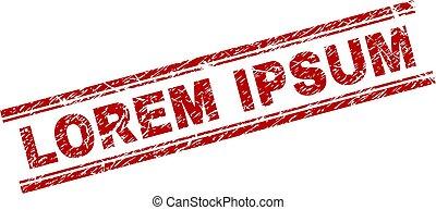 Grunge Textured LOREM IPSUM Stamp Seal - LOREM IPSUM seal...