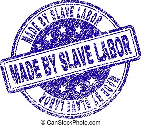 Grunge Textured MADE BY SLAVE LABOR Stamp Seal