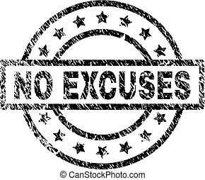 Grunge Textured NO EXCUSES Stamp Seal