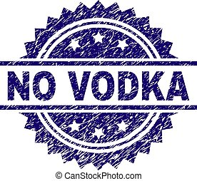 Grunge Textured NO VODKA Stamp Seal