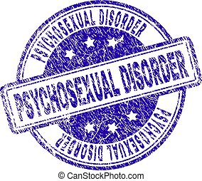 Grunge Textured PSYCHOSEXUAL DISORDER Stamp Seal