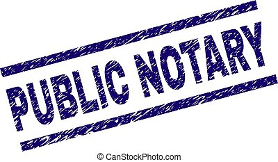 Grunge Textured PUBLIC NOTARY Stamp Seal - PUBLIC NOTARY...