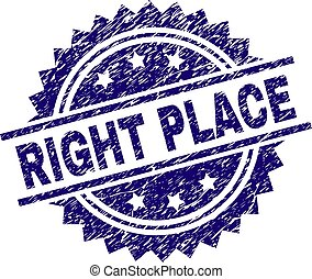 Grunge Textured RIGHT PLACE Stamp Seal - RIGHT PLACE stamp...