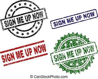 Grunge Textured SIGN ME UP NOW Stamp Seals