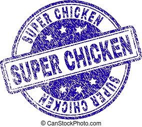 Grunge Textured SUPER CHICKEN Stamp Seal