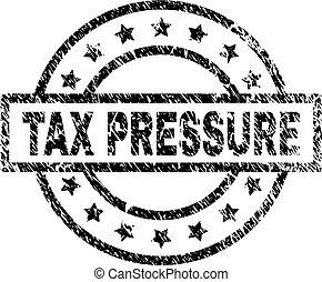 Grunge Textured TAX PRESSURE Stamp Seal