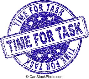 Grunge Textured TIME FOR TASK Stamp Seal
