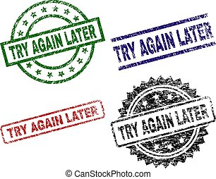 Grunge Textured TRY AGAIN LATER Stamp Seals - TRY AGAIN...
