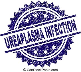 Grunge Textured UREAPLASMA INFECTION Stamp Seal