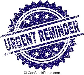 Grunge Textured URGENT REMINDER Stamp Seal