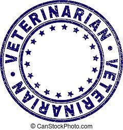 Grunge Textured VETERINARIAN Round Stamp Seal