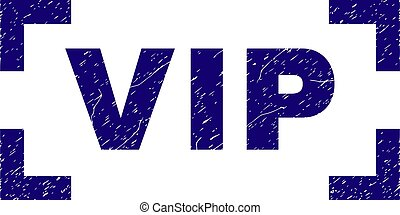 Grunge Textured VIP Stamp Seal Inside Corners - VIP title...